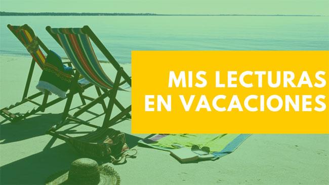 [Vídeo] Mis lecturas para estas vacaciones